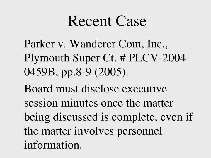 Recent Case