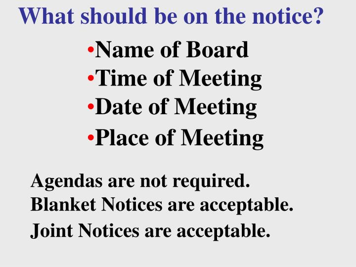 What should be on the notice?