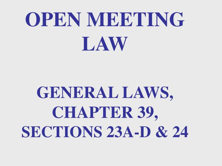 OPEN MEETING LAW