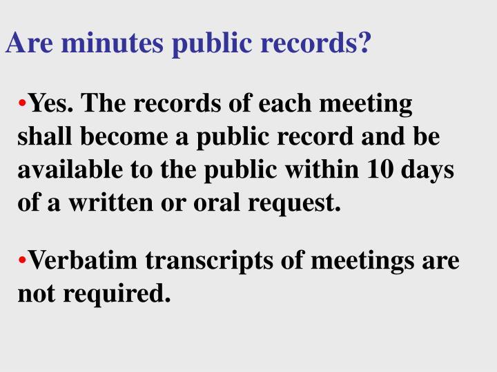 Are minutes public records?