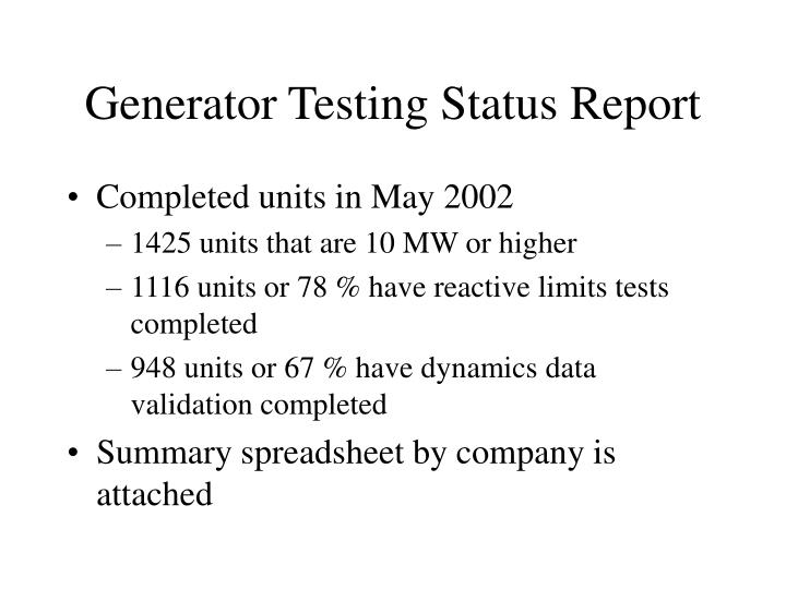 Generator Testing Status Report