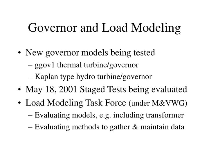 Governor and Load Modeling