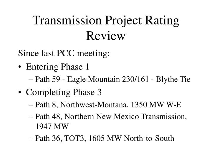 Transmission Project Rating Review
