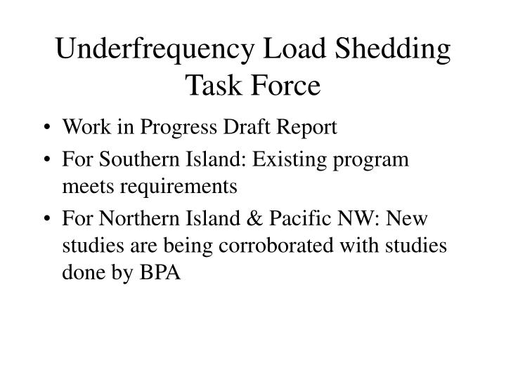 Underfrequency Load Shedding Task Force