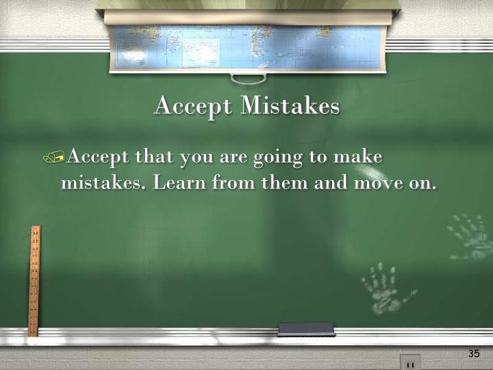 Accept Mistakes