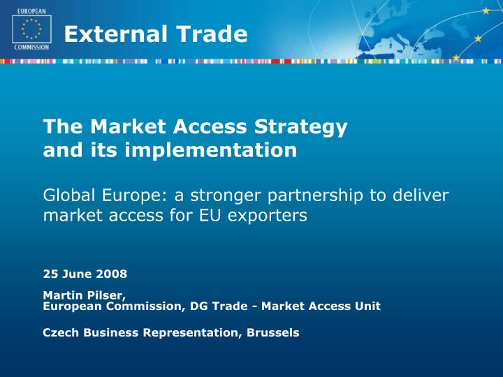 The Market Access Strategy