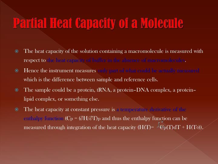 Partial Heat Capacity of a Molecule