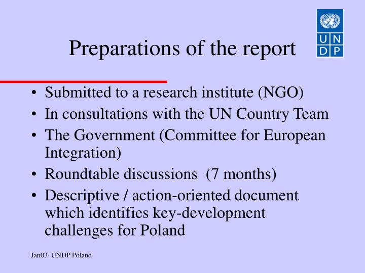 Preparations of the report
