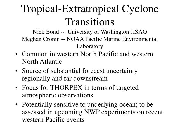 Tropical-Extratropical Cyclone Transitions