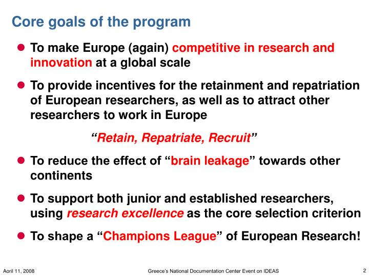Core goals of the program