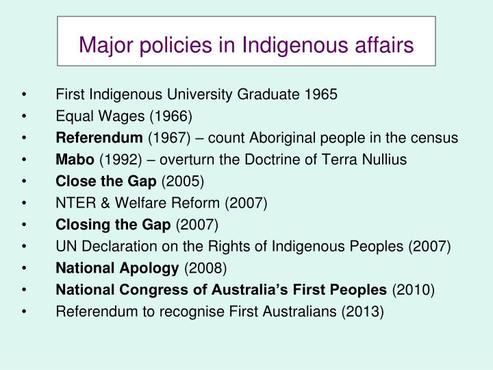 Major policies in Indigenous affairs