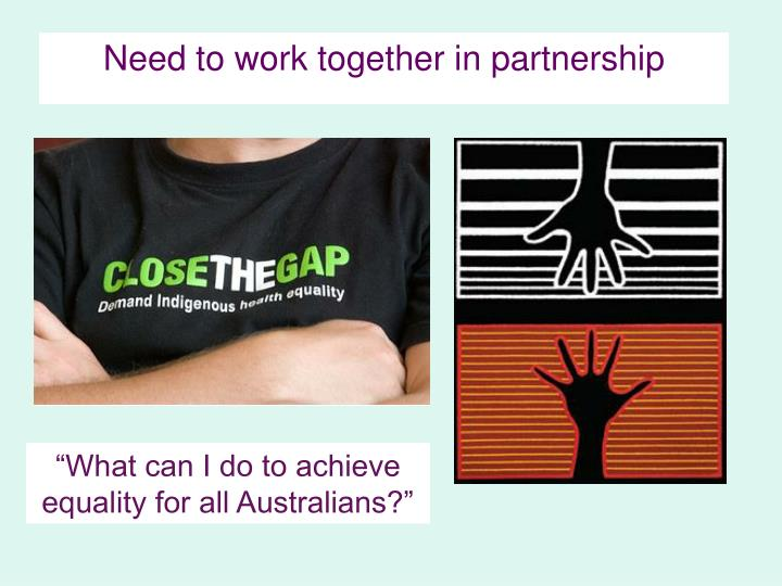 Need to work together in partnership