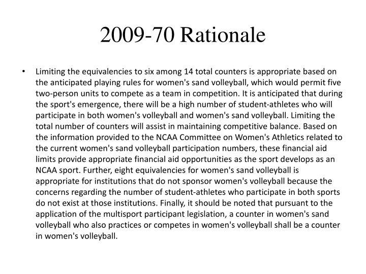 2009-70 Rationale
