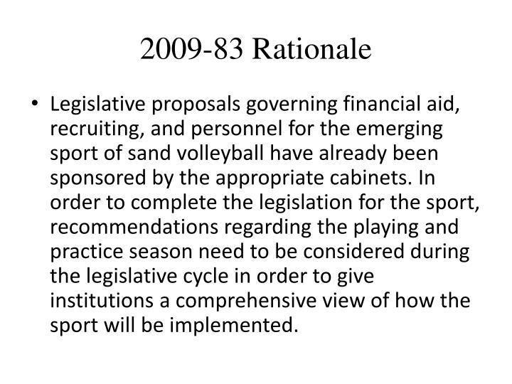 2009-83 Rationale