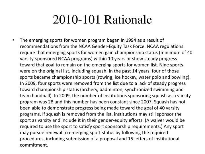 2010-101 Rationale