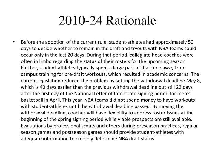 2010-24 Rationale