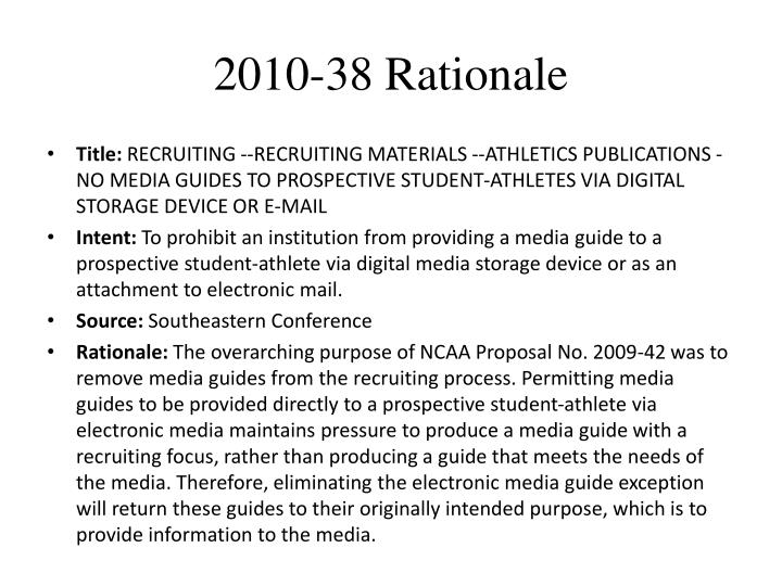 2010-38 Rationale