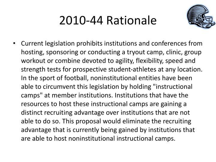 2010-44 Rationale