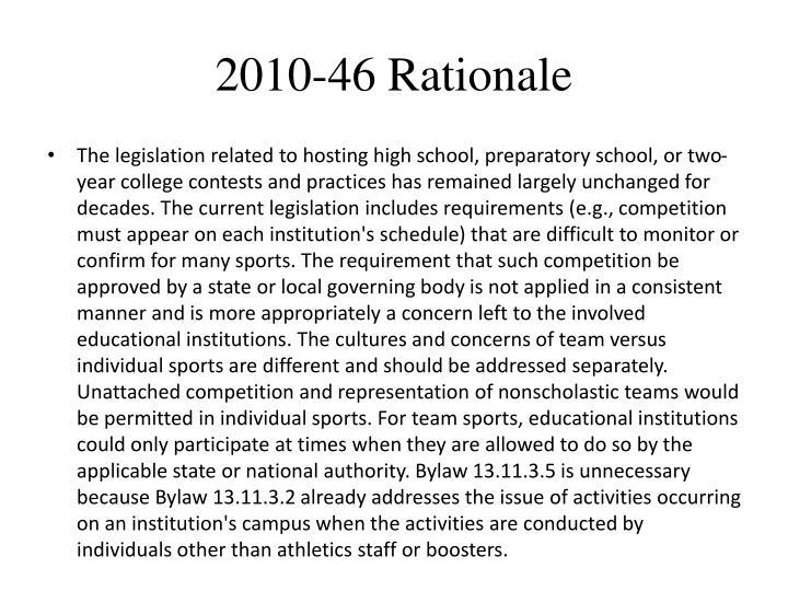 2010-46 Rationale