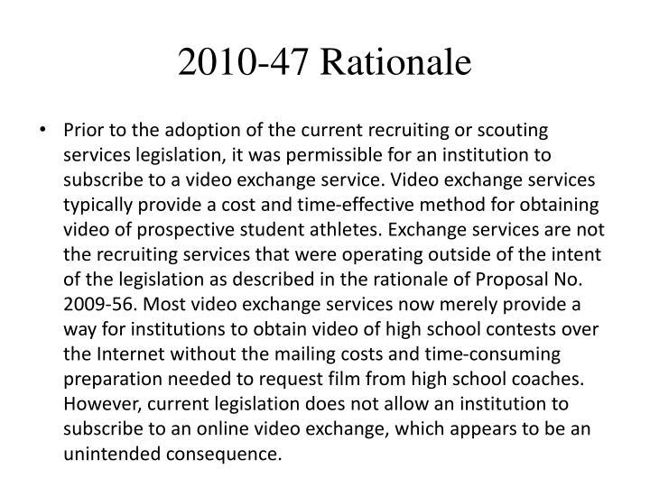 2010-47 Rationale