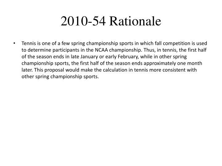 2010-54 Rationale