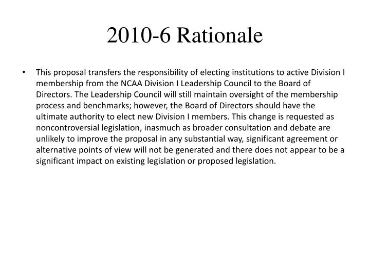 2010 6 rationale