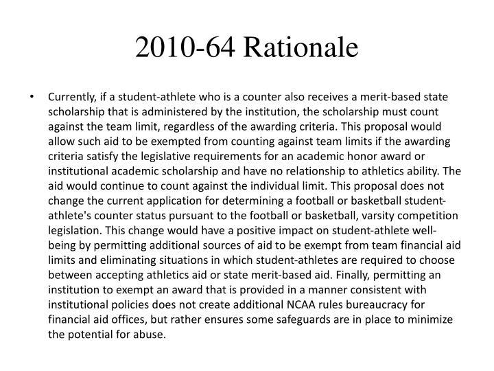 2010-64 Rationale