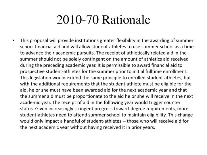 2010-70 Rationale