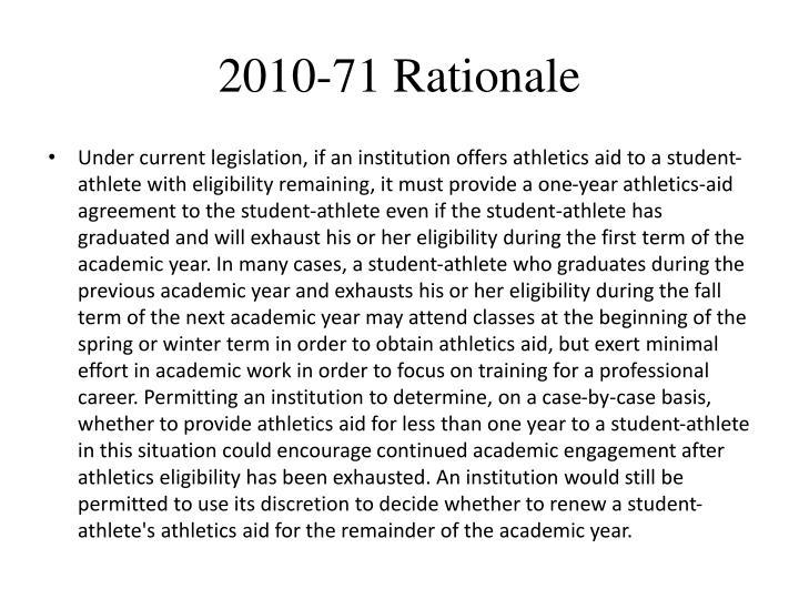 2010-71 Rationale
