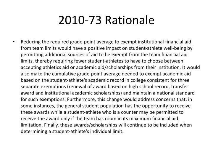 2010-73 Rationale