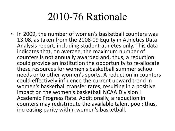 2010-76 Rationale