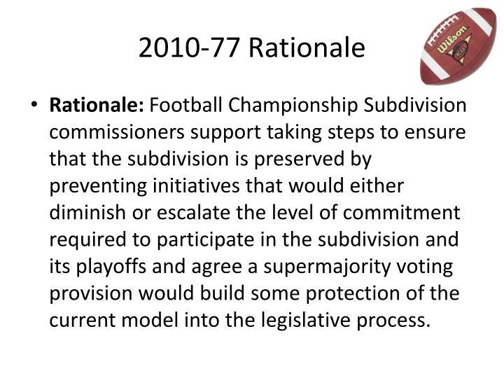 2010-77 Rationale