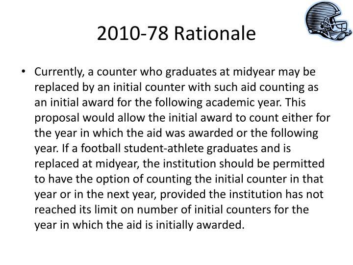 2010-78 Rationale