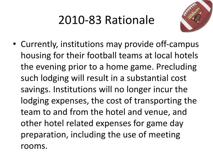2010-83 Rationale