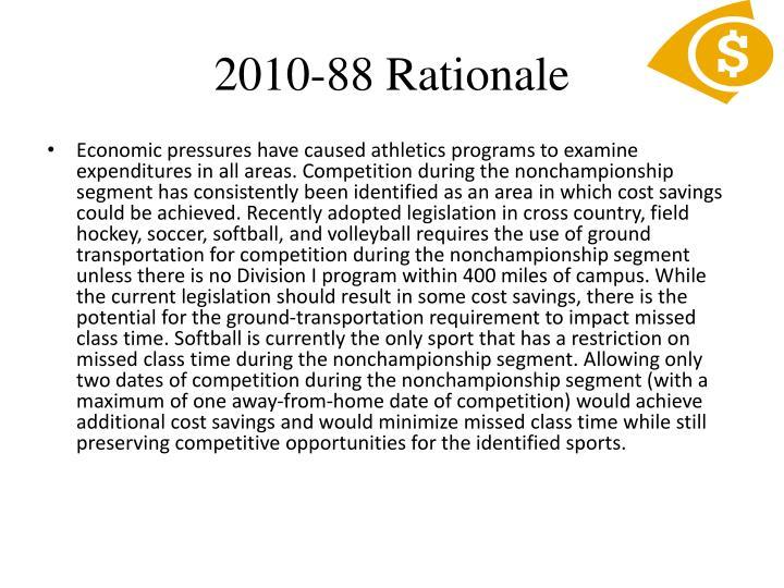 2010-88 Rationale
