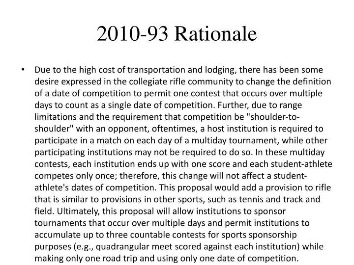 2010-93 Rationale