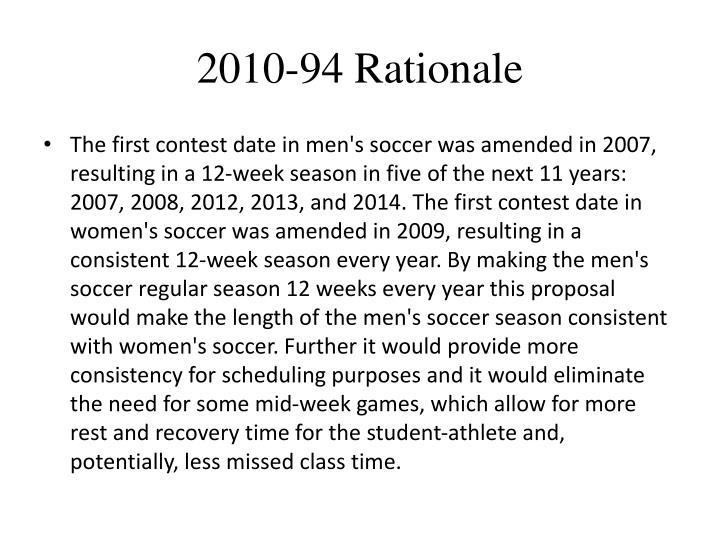 2010-94 Rationale