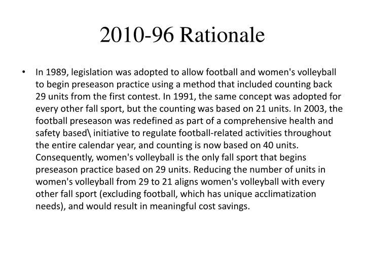 2010-96 Rationale