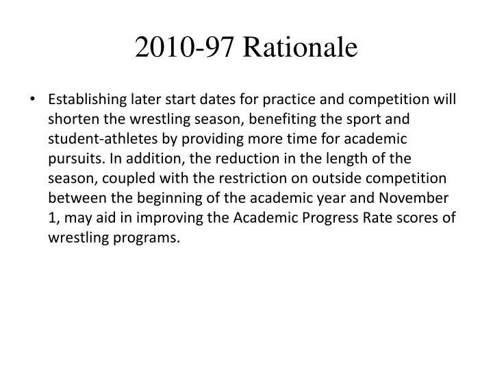 2010-97 Rationale