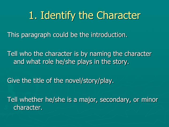 1. Identify the Character