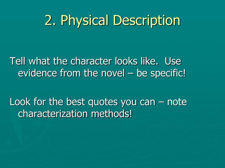 2. Physical Description