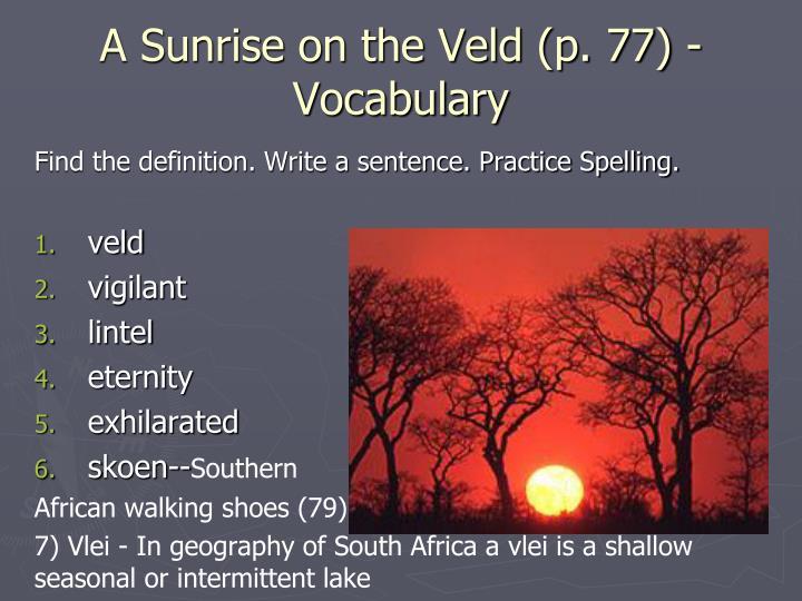 A Sunrise on the Veld (p. 77) - Vocabulary