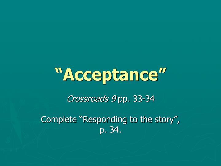 """""""Acceptance"""""""