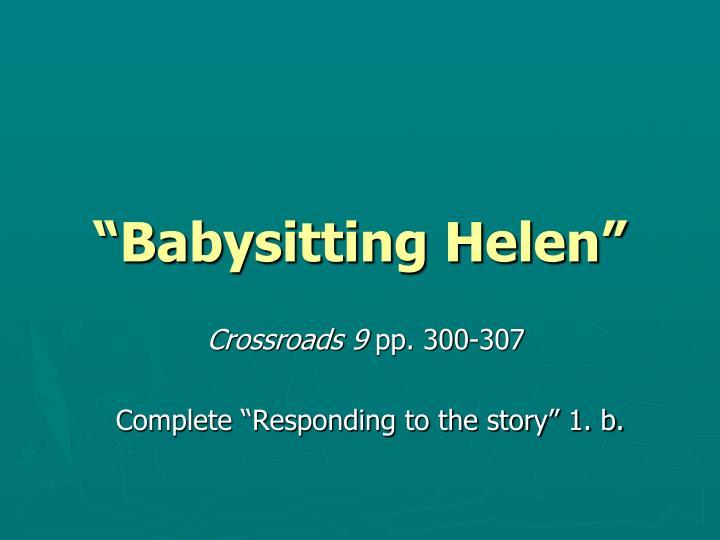 """""""Babysitting Helen"""""""