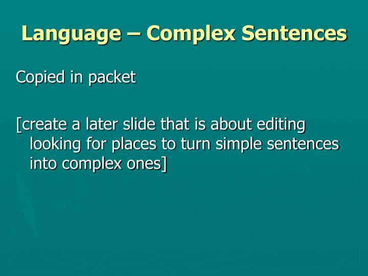Language – Complex Sentences