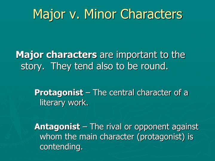 Major v. Minor Characters