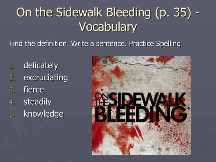 On the Sidewalk Bleeding (p. 35) - Vocabulary