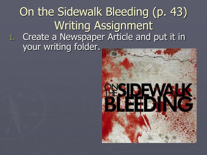 On the Sidewalk Bleeding (p. 43)