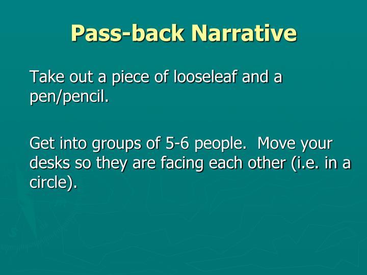 Pass-back Narrative