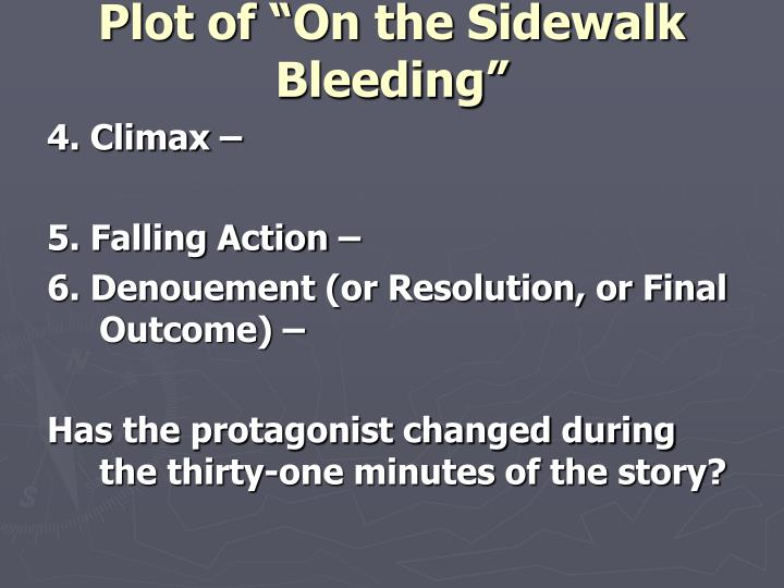 "Plot of ""On the Sidewalk Bleeding"""